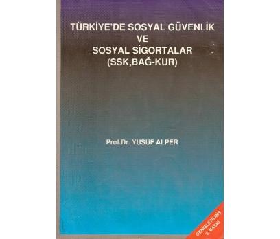 İLKSAHAF@TÜRKİYE'DE SOSYAL GÜVENLİK VE SOSYAL