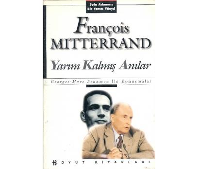 İLKSAHAF@YARIM KALMIŞ ANILAR FRANÇOİS MITTERRAND