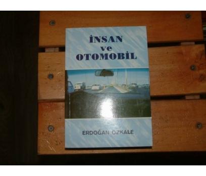 İNSAN ve OTOMOBİL / ERDOĞAN ÖZKALE-