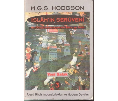 İSLAM'IN SERÜVENİ 3-M.G.S. HODGSON-1974