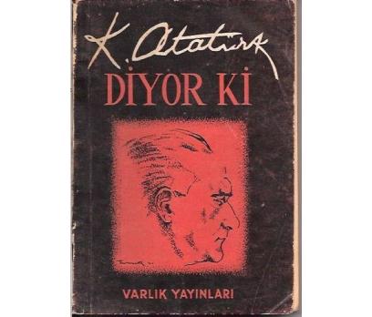 K. ATATÜRK DİYOR Kİ-1954