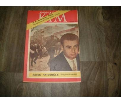 KİM-İNÖNÜNÜN HADİSELERLE DOLU HİKAYESİ-1958