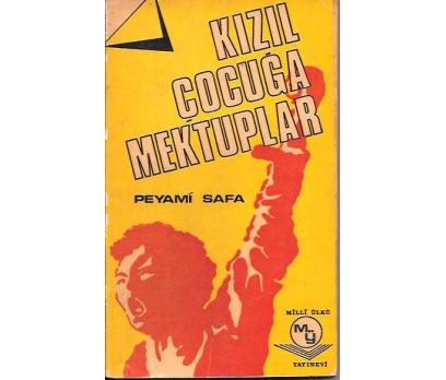 KIZIL ÇOCUĞA MEKTUPLAR-PEYAMİ SAFA-1971