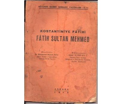 KONSTANTİNİYE FATİHİ-FATİH SULTAN MEHMED-1953