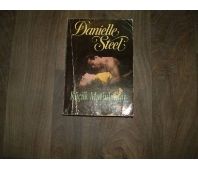 KÜÇÜK MUTLULUKLAR DANİELLE STEEL ALTIN -1994