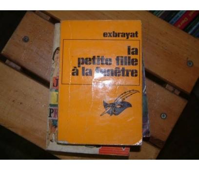 LA PETİTE FİLLE A AL FENETRE-EXBRAYAT-1971