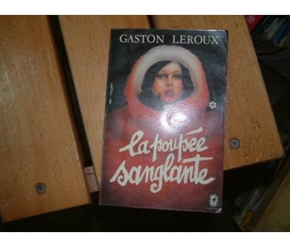 LA POUPEE SANGLANTE-GASTON LEROUX-1976
