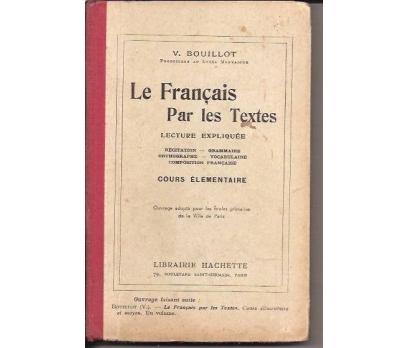 LE FRANÇAİS PAR LES TEXTES-V.BOUILLOT-