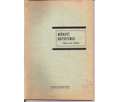MANEVİ HAYATIMIZ-MEHMET FEYZİ GÜRSEL-1970