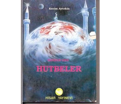 MİNDEBER'DEN HUTBELER-KERİM AYTEKİN-