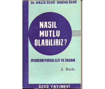NASIL MUTLU OLABİLİRİZ-DR.HALİS ÖZGÜ-SABİHA ÖZGÜ