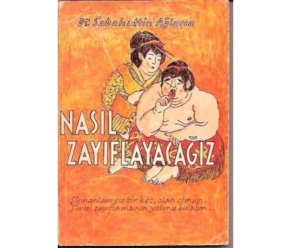 NASIL ZAYIFLAYACAĞIZ-DR.SABAHATTİN AĞLARCA-1975