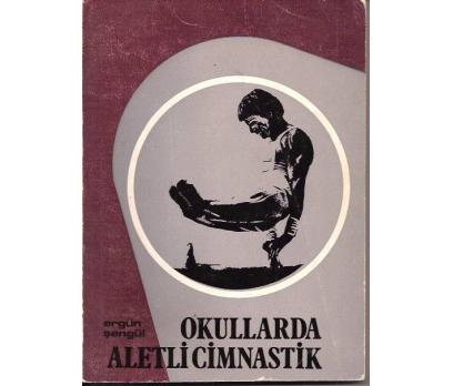 OKULLARDA ALETLİ CİMNASTİK-ERGÜN ŞENGÜL-