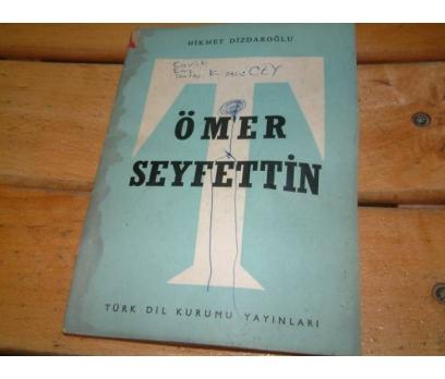 ÖMER SEYFETTİN-HİKMET DİZDAROĞLU-1964