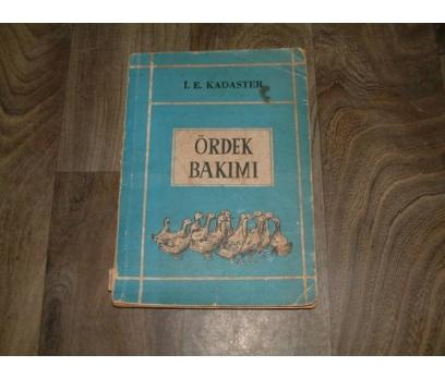 ÖRDEK BAKIMI-İ. E. KADESTER