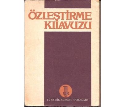 ÖZLEŞTİRME KILAVUZU-1978-TÜRK DİL KURUMU