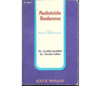 PEDİATRİDE BESLENME-DR.CEYLANİ ŞEYHANİ-DR.NECDET