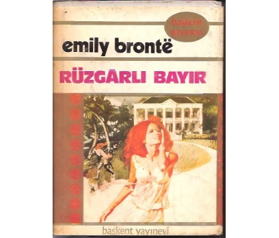 RÜZGARLI BAYIR-EMILY BRONTE-EMEL HARUNOĞLU-1982