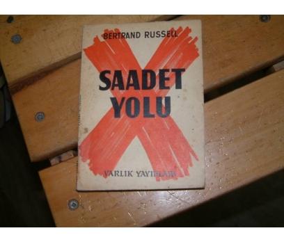 SAADET YOLU-BERTRAND RUSSEL-NURETTİN ÖZYÜREK