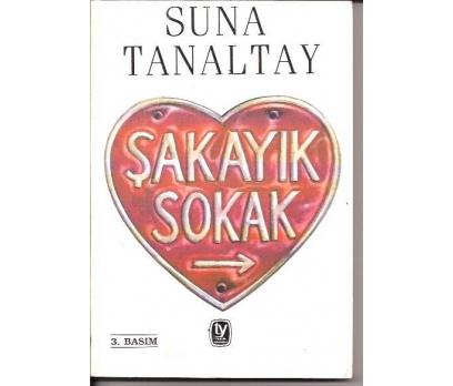 ŞAKAYIK SOKAK-SUNA TANALTAY-1997