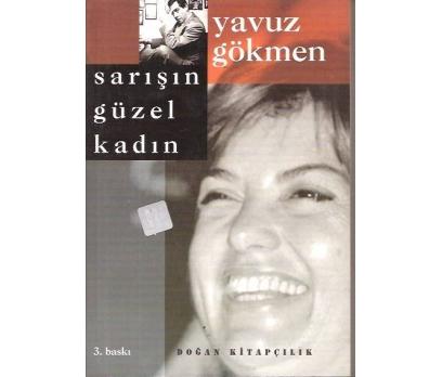 SARIŞIN GÜZEL KADIN-YAVUZ GÖKMEN-1999