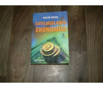 SATILMIŞLARIN EKONOMİSİ VURAL SAVAŞ BİLGİ - 2002