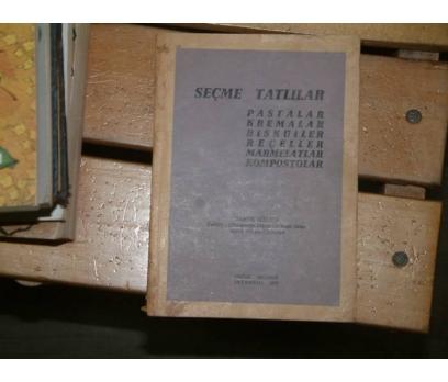 SEÇME TATLILAR-TAHİRE GÖKALP-1973