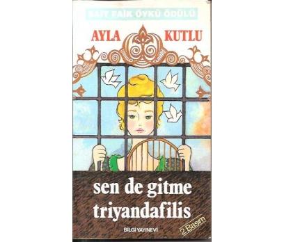 SENDE GİTME TRİYANDAFİLİS-AYLA KUTLU-1991