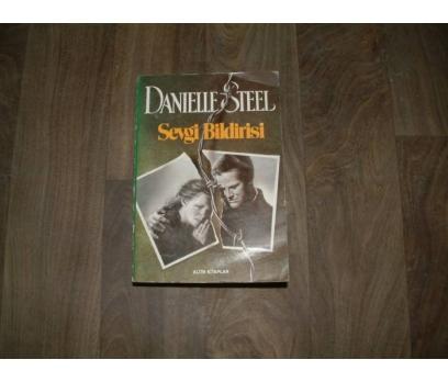 SEVGİ BİLDİRİSİ DANİELLE STEEL ALTIN -1991