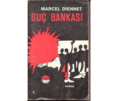 SUÇ BANKASI-MARCEL DIENNET-ATİLA TOKATLI-1973