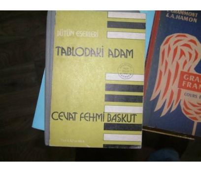 TABLODAKİ ADAM-CEVAT FEHMİ BAŞKUT-1972