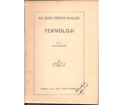TEKNOLOJİ-FAHRİ DALSAR-1945
