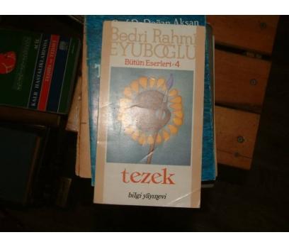 TEZEK-BEDRİ RAHMİ EYUBOĞLU-1987
