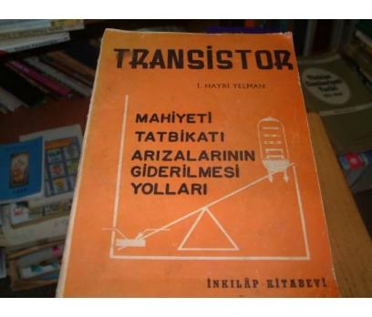 TRANSİSTOR-İ.HAYRİ YELMAN-MAHİYETİ TATBİKATI ARI