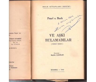 VE AŞKI BULAMADILAR-PEARL S.BUCK-1972