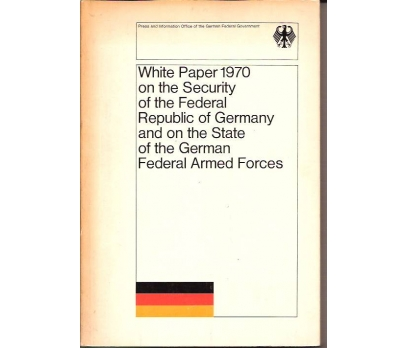 WHITE PAPER 1970 ON THE SECURITY OF THE FEDERAL