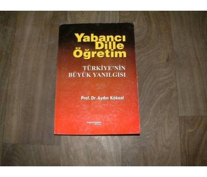 YABANCI DİLLE ÖĞRETİM PROF. DR. AYDIN KÖKSAL
