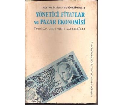YÖNETİCİ FİYATLAR VE PAZAR EKONOMİSİ-PROF.DR.ZEY