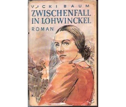 ZEISCHENFALL IN LOHWINCKEL-VICKI BAUM-1952