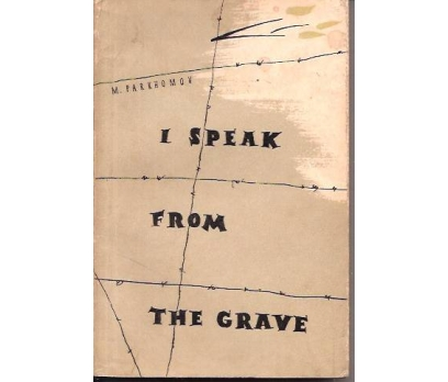 I SPEAK FROM THE GRAVE-M.PARKHOMOV-