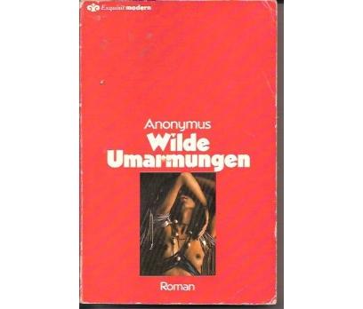 İLKSAHAF&ANONYMUS-WILDE UMARMUNGEN-1983-ALMANC