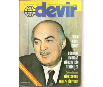 İLKSAHAF&DEVİR DERGİSİ-S:7-1972-TBMM NASIL İŞL