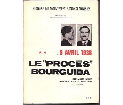İLKSAHAF&LE PROCES BOURGUIBA-9 AVRIL 1938