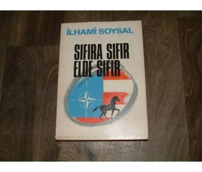 SIFIRA SIFIR ELDE SIFIR-İLHAMİ SOYSAL