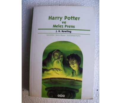 HARRY POTTER VE MELEZ PRENS J. K. Rowling