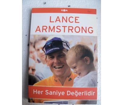HER SANİYA DEĞERLİDİR - LANCE ARMSTRONG