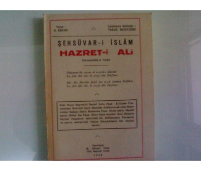 ŞEHSUVAR-İ İSLAM HAZRET-İ ALİ