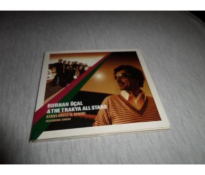 BURHAN ÖÇAL & THE TRAKYA ALL STARS - KIRKLARELİ CD
