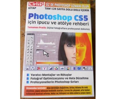 CHIP PHOTOSHOP CS5 İPUCU ve ATÖLYE REHBERİ