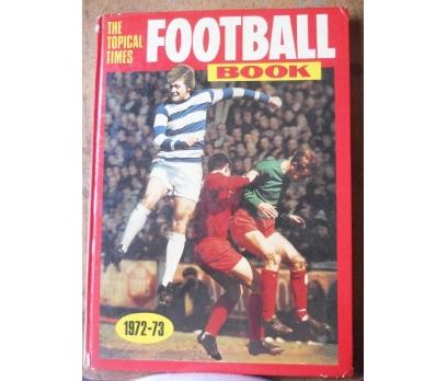THE TOPICAL TIMES SEASON 1972-73 FOOTBALL BOOK